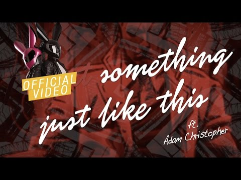 The Chainsmokers Ft. Coldplay - Something Just Like This (We Rabbitz Ft. Adam Christopher Rmx Cover)