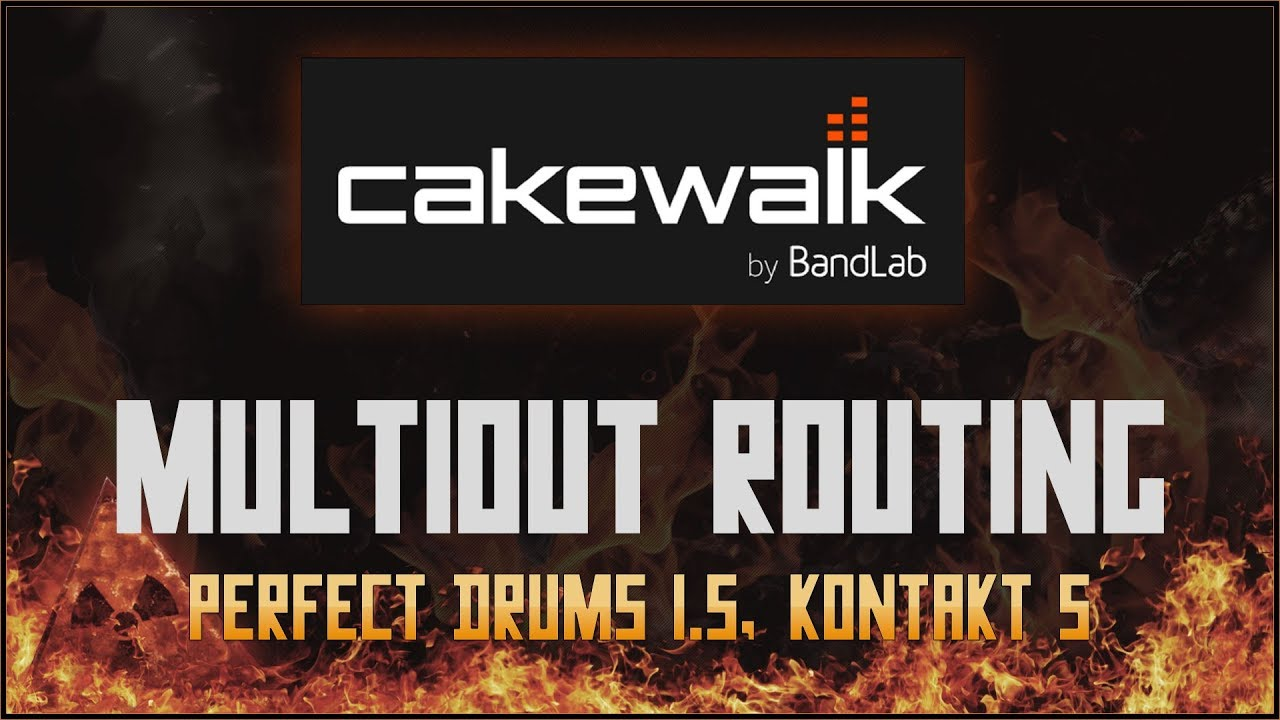 Cakewalk by Bandlab Tutorial #12 - Multiple Output Routing Instruments |  Perfect Drums 1 5, Kontakt