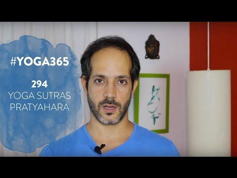 #Yoga365 -  294 - Yoga Sutras -  Pratyahara