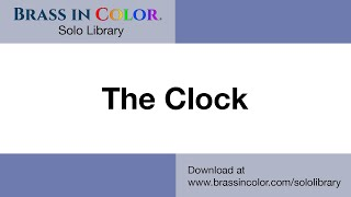 The Clock - Brass in Color Solo Library