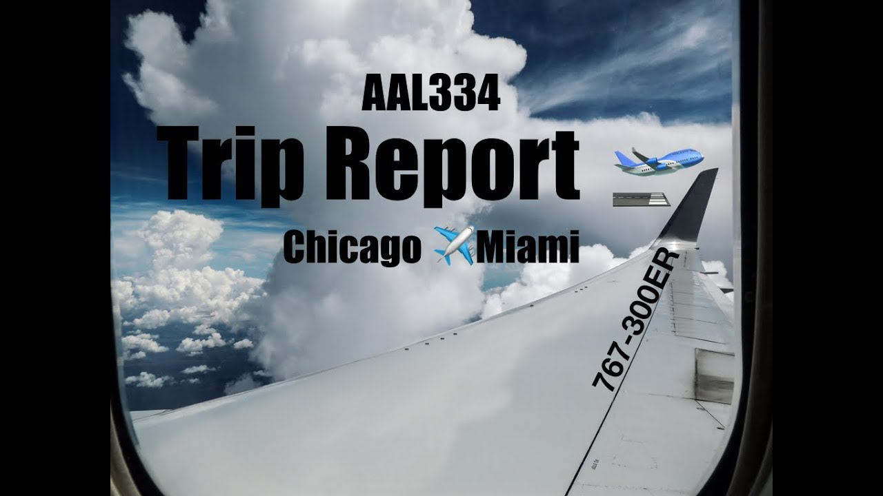Trip Report American Airlines 767 Chicago To Miami