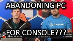 20 Million PC gamers to switch to console - WAN Show April 26, 2019
