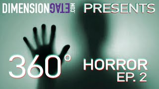 "360° Horror Series (Ep.2) - ""House Guest"" - 360° VIEWING ON iOS/ANDROID YOUTUBE APP & CHROME DESKTOP"