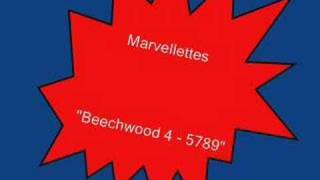 Marvellettes.....Beechwood 4-5789