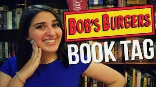 BOB'S BURGERS BOOK TAG (Original)