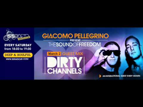 Giacomo Pellegrino - Presents The Sound Of Freedom Guest Mix Dirty Channels