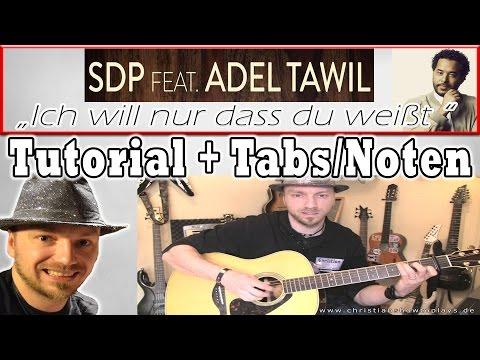 ★ICH WILL NUR DASS DU WEIßT SDP feat. Adel Tawil   Gitarren Tutorial