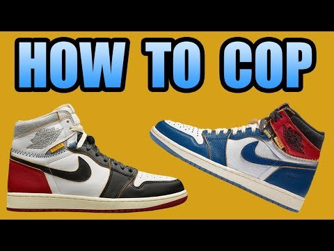How To Get The Jordan 1 UNION | UNION Jordan 1 release Info