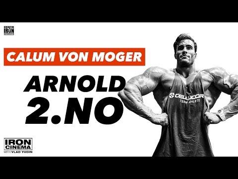 Calum Von Moger Interview: Arnold 2.NO   Iron Cinema