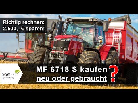 Massey Ferguson 6718 S nach Landwirt.com Praxistest - MF 6718 S neu oder gebraucht kaufen?