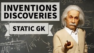 Important Inventions & Discoveries - Static GK
