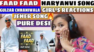 Girls reaction on Faad Faad Gulzaar Chhaniwala New song