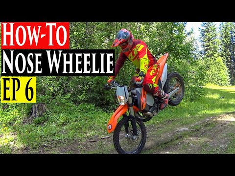 Enduro Riding Tips Series EP 6  | How To Nose Wheelie A Dirt Bike Stoppie Enduro Lessons