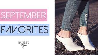 September Favorites 2017 | Busbee Style