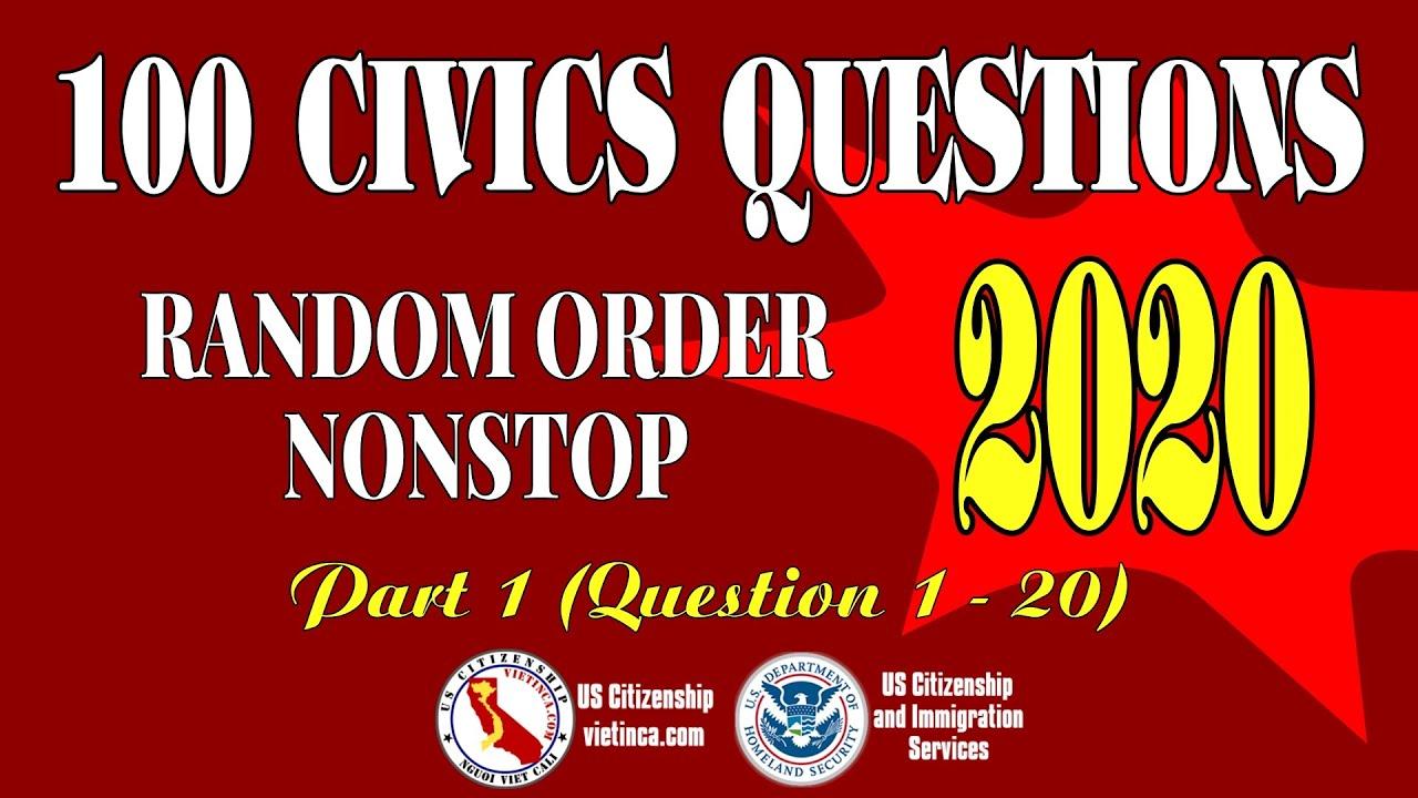 100 Civics Questions 2020 Random Nonstop - Part 1 | US ...