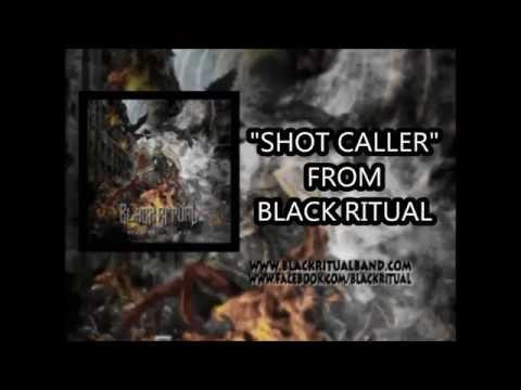 Shot Caller from Black Ritual