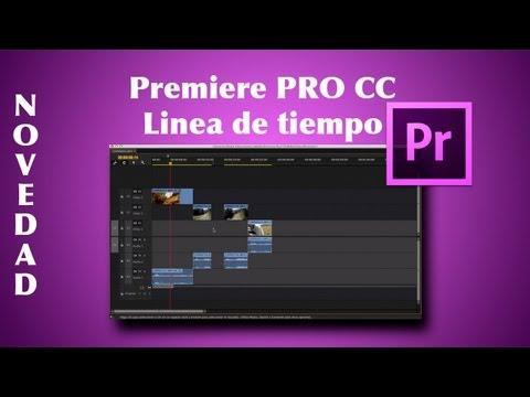 Adobe Premiere PRO CC: Linea de Tiempo (Novedad) | Timeline