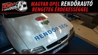 Totalcar Erőmérő: Magyar Opel Astra rendőrautó, rengeteg érdekességgel [ENG SUB]