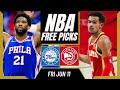 Free NBA Picks Today   Sixers vs Hawks (6/11/21) NBA Best Bets