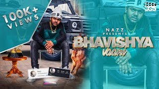Nazz - Bhavishya Vaani (Official Video)