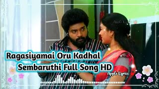 Sembaruthi Serial Today ragasiyamai oru kadhal Lovely Song 💕 Aadhi and Parvati 💕 Apple Lyrics