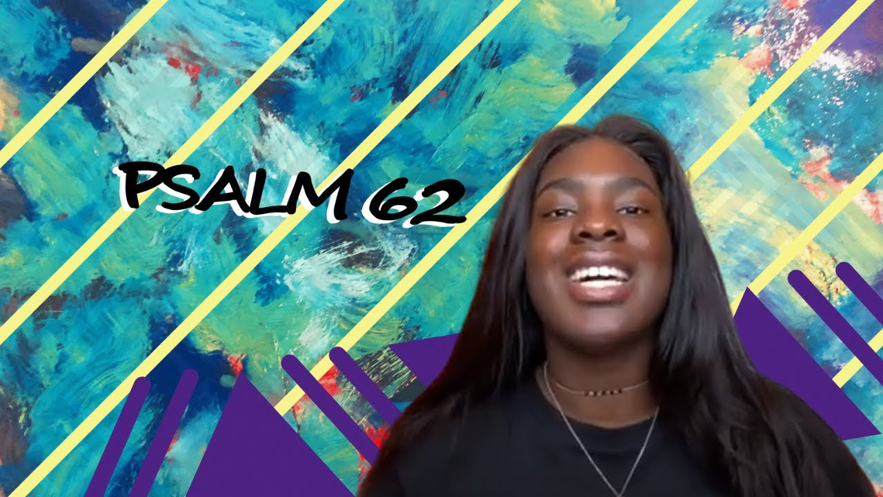 GCA Youth - Psalm 62 with Dami
