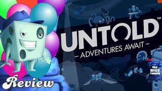 Untold: Adventures Await Review - with Tom Vasel