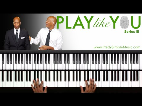 "Play Like YOU - Transform The ""3""!!! Piano Masterclass"