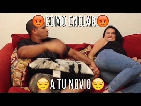 Como enojar a tu novio - Samuel y Carmen