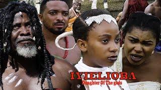 Iyielioba (Daughter Of The Gods) Season 6 - 2019 Movie  New Movie Latest Nigerian Nollywood Movie