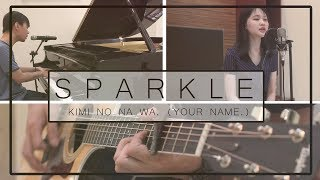 Download Sparkle「スパークル」RADWIMPS (Cover) - Kimi No Na Wa. (Your Name) - Jason Wijaya MP3 song and Music Video