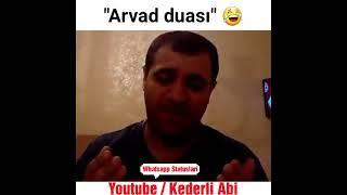 Arvad Duası 😂 Whatsapp status ucun video Gulmeli komik saka prikol zarafat pecat sozler