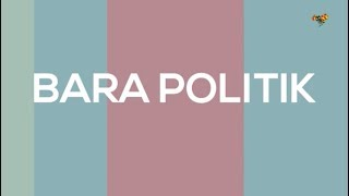 Bara Politik 12 december
