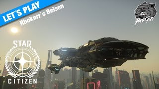 Star Citizen ( Lets Play ) [ Rhokarr`s Reisen#2 ] Besuch beim Paradise Cove Drogenlabor