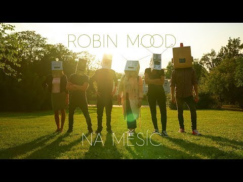 ROBIN MOOD - Na Měsíc (Official Video)