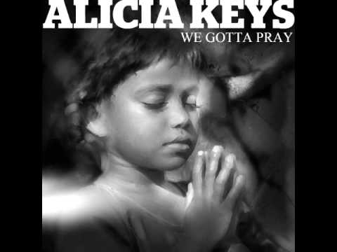 Alicia Keys - We Gotta Pray (Audio)