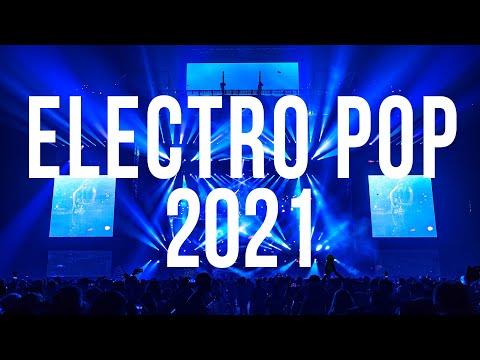 Electro Pop Music 2021 - Club Dance Electro House 2021 - Best EDM Music Remix