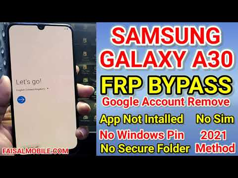 Samsung Galaxy A30 FRP/Google Bypass Android 10 /No Secure Folder/No Smart switch