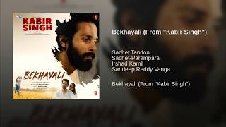 bekhayali-mein-bhi-tera-hi-khayal-aaye-full-audio-song-kabir-singh-new-song-2019