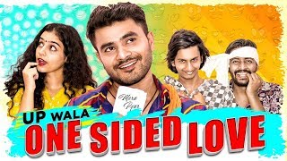 Ek Tarfa Pyar | Up Wala One Side Love | Mayank Mishra