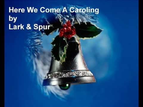 Here We Come A Caroling  English Christmas traditional song carol music