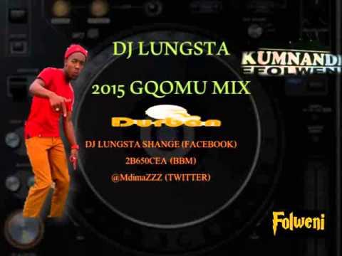 2015 Gqomu mix
