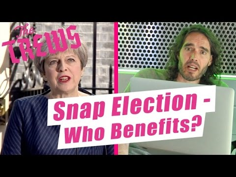 Snap Election - Who Benefits? Russell Brand The Trews (E418)