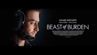 Вьючное животное  / Beast of Burden 2018  Русский трейлер