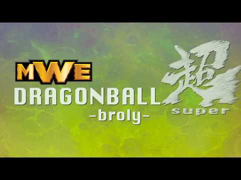 Dragonball MWSuper: Broly Now Playing Trailer