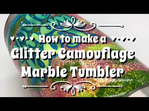 How to Make a Glitter Camouflage Marble Tumbler