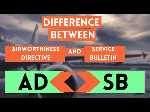Differences Between Airworthiness Directive  & Service Bulletin