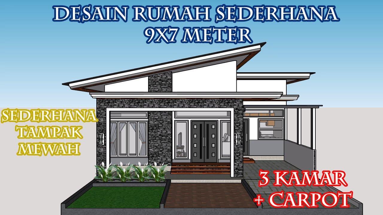 Rumah Ukuran 9x7 Meter/ 3 Kamar Tidur + Carport - YouTube