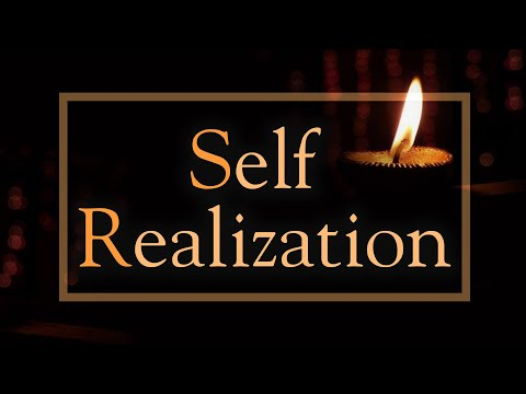What is Self Realization ?