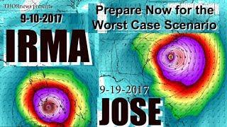 Hurricane Irma & Jose = Texas to East Coast USA - Prepare & Plan NOW!